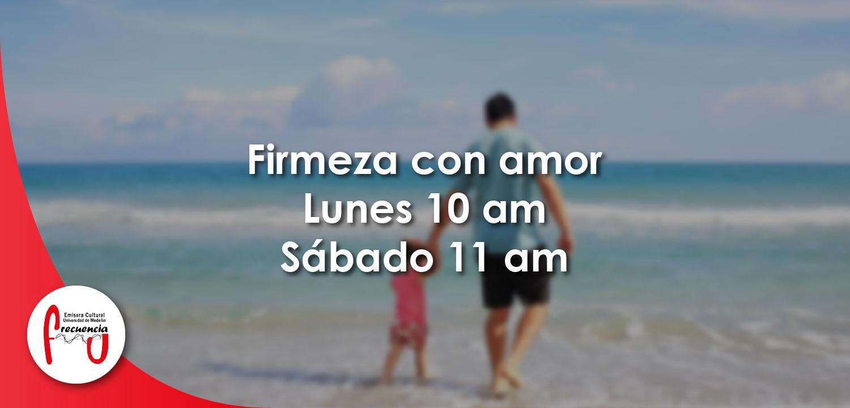 Firmeza con amor - Radio - Frecuencia U - Universidad de Medellín