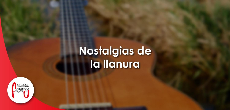 Nostalgias de la llanura - Radio - Frecuencia U - Universidad de Medellín