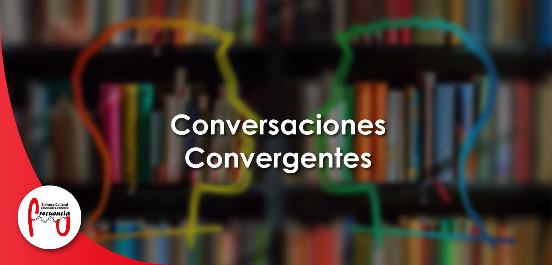 Conversaciones convergentes - Radio - Frecuencia U - Universidad de Medellín